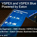 VSPEX and VSPEX Blue powered by Eaton